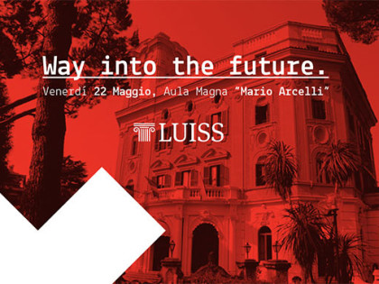 """TEDxLUISS """"Way into the future"""""""